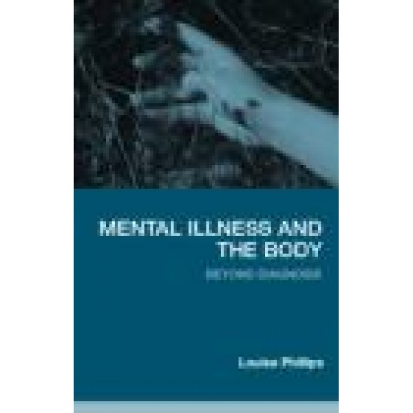 Mental Illness and the Body