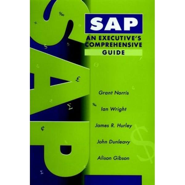 SAP: An Executive's Comprehensive Guide
