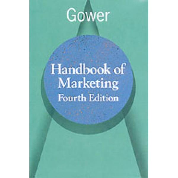Gower Handbook of Marketing