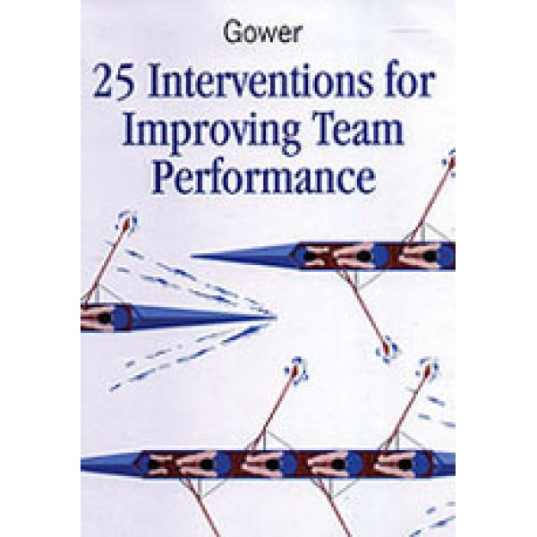 25 Interventions for Improving Team Performance