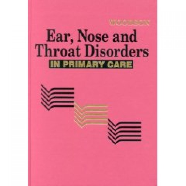 Ear, Nose and Throat Disorders in Primary Care