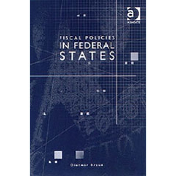 Fiscal Policies in Federal States