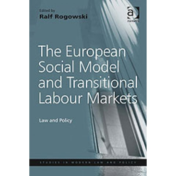 The European Social Model and Transitional Labour Markets