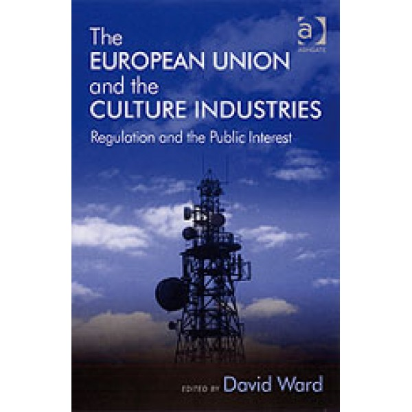 The European Union and the Culture Industries