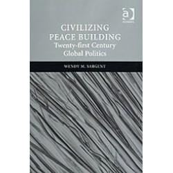 Civilizing Peace Building