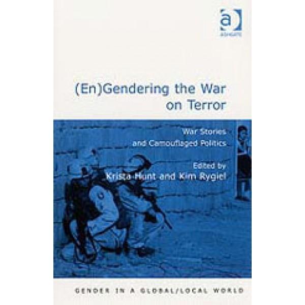 (En)Gendering the War on Terror