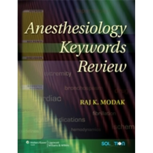 Anesthesiology Keywords Review