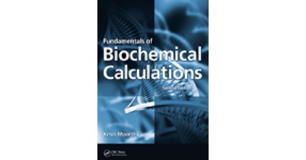 Fundamentals of Biochemical Calculations, Second Edition